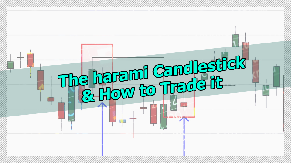 What is Harami Candle and How To Trade It With Confirmation